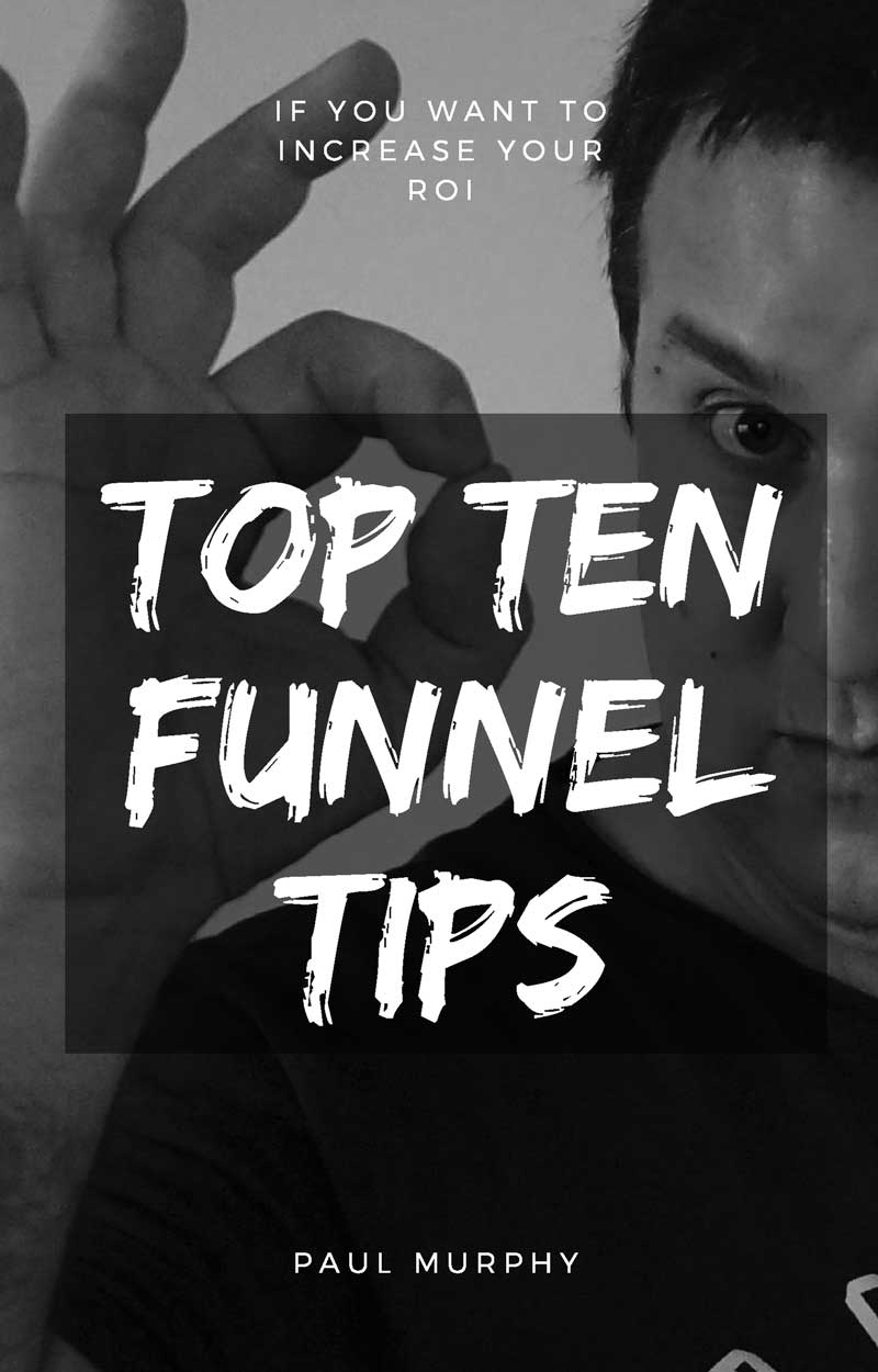 The Top Ten Thisngs you Must Do To Create Amazing Funnels